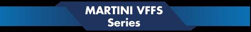 Martini VFFS Series